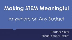 Icon of Making STEM Meaningful Heather Kiefer